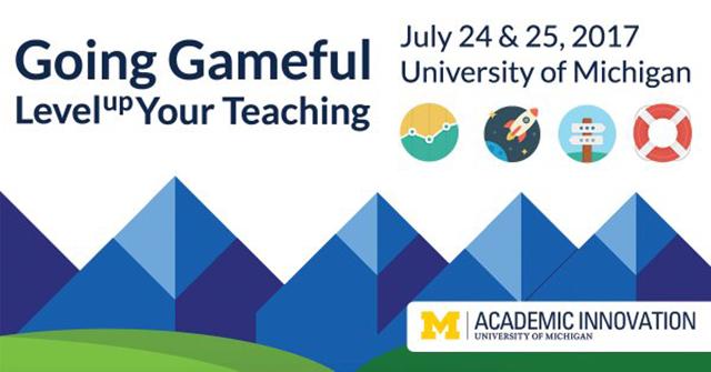 2017 Gameful Summer Institute