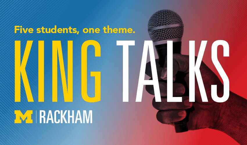 king talks: five students, one theme.